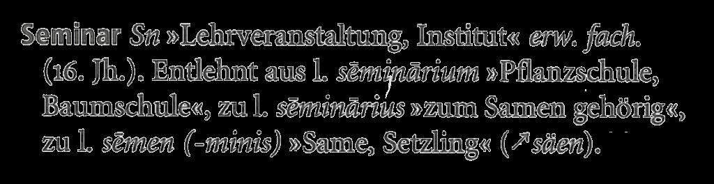 die Etymologie von Seminar